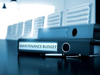 Maintenance Budget - Business Illustration. Maintenance Budget. Business Illustration on Toned Background. Maintenance Budget - Office Binder on Office Desk. 3D Render.