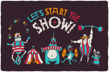 Funny poster with cartoon circus characters. Juggling clown on the bike, bear playing on harmonic, monkey with timpani, strongman with mustaches, magic rabbit in cylinder hat.