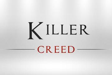 Killer Creed Headline