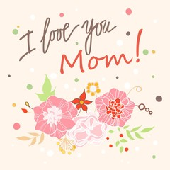 Happy Mothers Day floral greeting card. Vector illustrator.