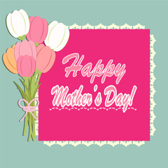 Happy Mother's day With Tulip flowers background