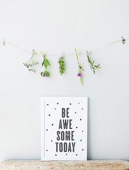 Hipster poster scandinavian  style with quote. BE AWESOME TODAY.