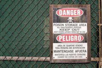 Keep off poison storage area