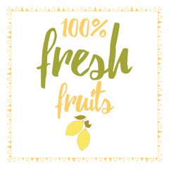 Vector print with fresh cute abstract lemon and lettering. Typographic printable banner for summer design.