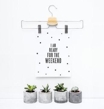 Scandinavian hipster interior wall design.  Motivational poster