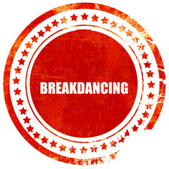 breakdancing, grunge red rubber stamp with rough lines and edges