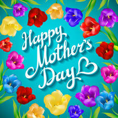 Happy Mothers Day. Beautiful Blooming tulip Flowers on Blue Background. Greeting Card