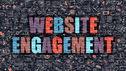 Website Engagement. Multicolor Inscription on Dark Brick Wall with Doodle Icons. Website Engagement Concept in Modern Style. Doodle Design Icons. Website Engagement on Dark Brickwall Background.