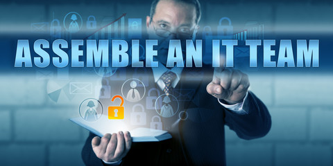 IT Solutions Provider Presses ASSEMBLE AN IT TEAM