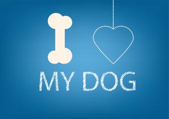 Cute I love my dog illustration on blue background
