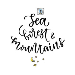 Sea Forest and Mountains - vector hand lettering . Hand drawn vector design for blog icon