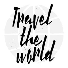 Travel the world hand drawn typography posters, emblem or quote.