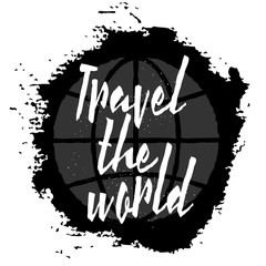 Travel the world. Inspirational quote about adventures life, positive phrase. Modern calligraphy text for travelers, handwritten with brush and black ink on canvas background.