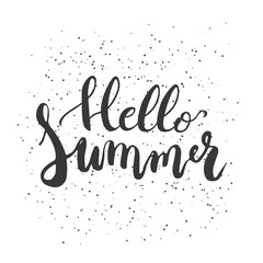 Hand drawn phrase Hello Summer isolated on the white background. Hand lettering calligraphy greeting card or invitation for summer party template. Vector texture.