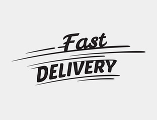 Fast delivery typographic inscription