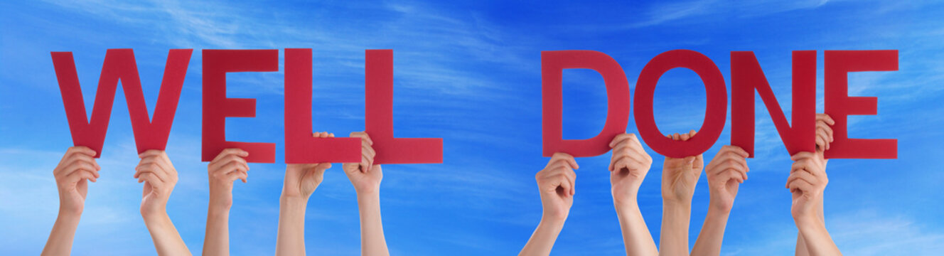 People Hands Holding Red Straight Word Well Done Blue Sky