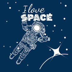 I love space poster, astronaut in space