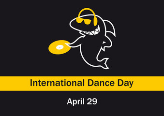 International Dance Day. Vector illustration Dance Day. Black background with DJ Shark. Funny cartoon illustration of a musical shark