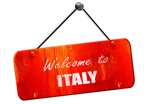 Welcome to italy, 3D rendering, vintage old red sign