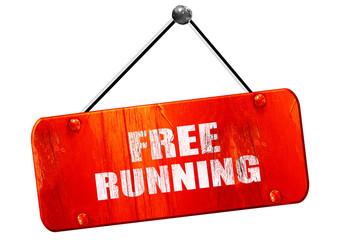 free running sign , 3D rendering, vintage old red sign
