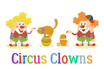 Set of Cheerful Kind Circus Clowns in Colorful Clothes with Trained Animals, Dog and Cat, Holiday Illustration, Funny Cartoon Characters, Isolated on White Background. Vector
