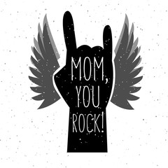 Hand drawn Mom, you rock! poster for Mother's Day.
