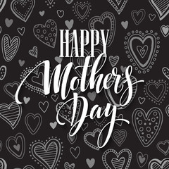 Mothers Day vector greeting card. Hand drawn calligraphy lettering title with heart seamless pattern. Black background.