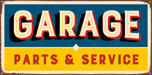 Vintage metal sign - Garage Parts & Service - Vector EPS10. Grunge and rusty effects can be easily removed for a cleaner look.