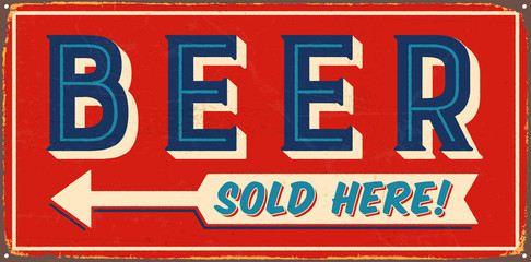Vintage metal sign - Beer Sold Here! - Vector EPS10. Grunge and rusty effects can be easily removed for a cleaner look.