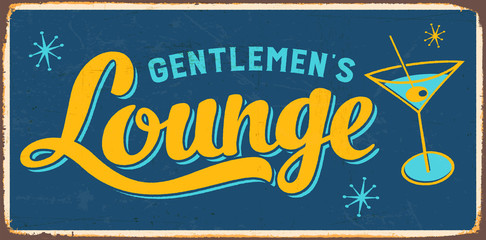 Vintage metal sign - Gentlemen's Lounge - Vector EPS10. Grunge and rusty effects can be easily removed for a cleaner look.