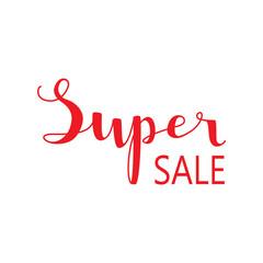 Super sale - hand lettering text
