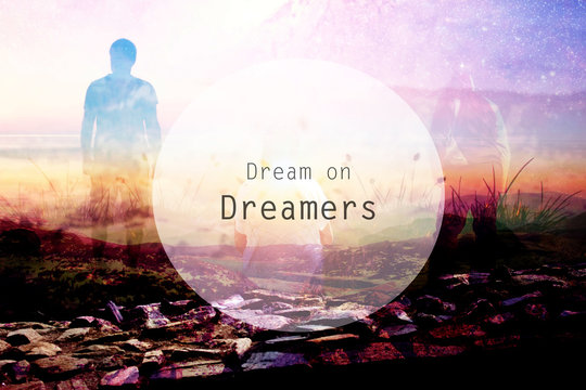 dream quote and human silhouettes