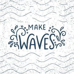 Make waves lettering