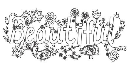 "Word ""beautiful"" inscription"
