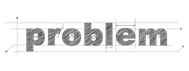 PROBLEM written in vector technical lettering font