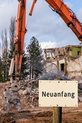 Neuanfang Abbruchhaus Schild