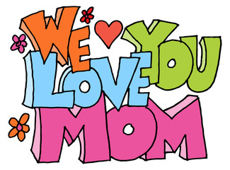 we love you mom message