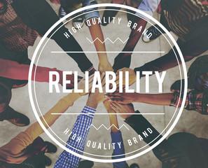 Reliable Reliability Dependable Trustworthy Concept