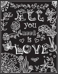 Decorative Coloring poster all you need is love on blackboard