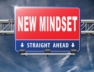 change your mindset, a new way of thinking, think different. Change your ways..