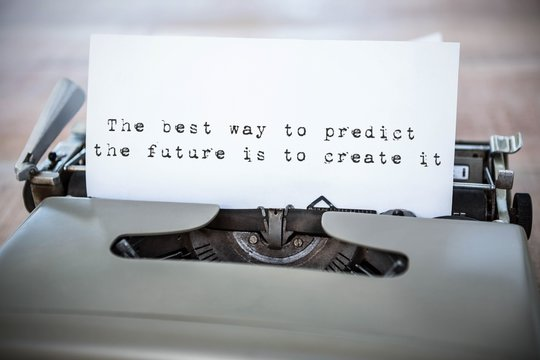 Composite image of the best way to predict the future is to crea