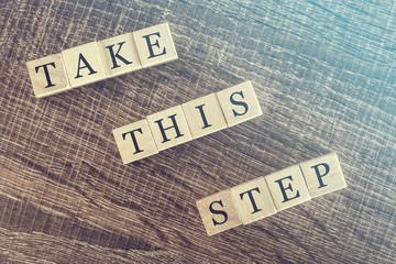 Motivational message written with wooden blocks