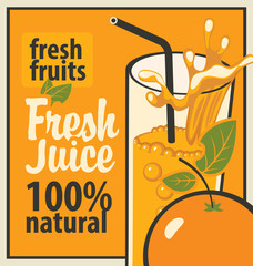Retro banner with a glass of fresh juice and splashes and orange