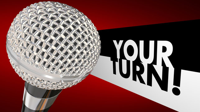 Your Turn Speak Up Talk Share Opinion Ideas Microphone 3d Illust
