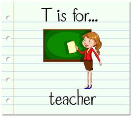 Flashcard letter T is for teacher