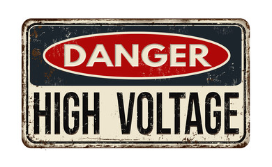 Danger high voltage rusty metal sign