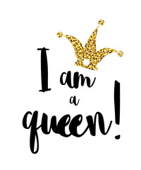 I am the Queen with a crown on a white background. Inscription I