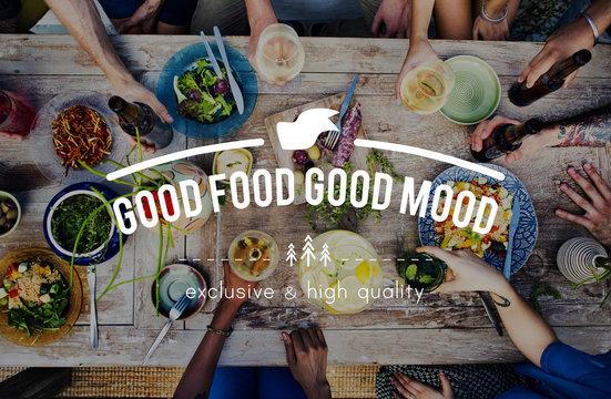 Good Food Good Mood Meal Concept