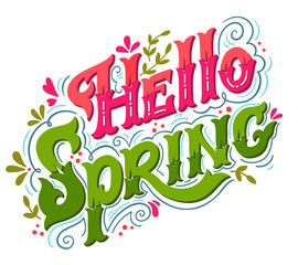 Hello spring. Hand drawn vintage lettering with floral decoratio