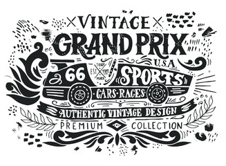 Vintage Grand Prix. Hand drawn grunge vintage illustration with